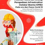 Diklat Online (e-diklat) Pedoman Teknis dan Strategi Pengadaan Infrastruktur melalui Skema KPBU Pada era dan Pasca Covid 19 (Solusi Alternatif Pembiayaan dan Percepatan Pengadaan Infrastruktur)